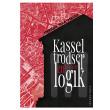 Kassel trodser enhver logik