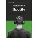 Historien om Spotify - Ebog